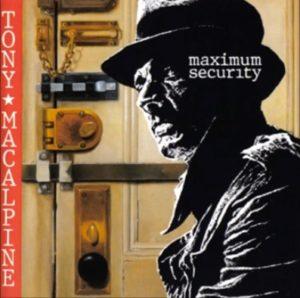 Tony McAlpine - Maximum Security (1987)